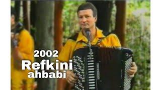 Refkini ahbabi(Svako trazi novu ljubav)Studio Kemix(Officiall video) 2002