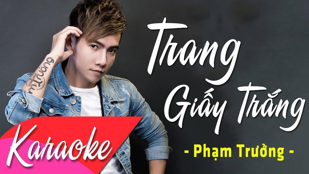 KARAOKE   Trang Giấy Trắng (Remix) – Phạm Trưởng   Beat Chuẩn