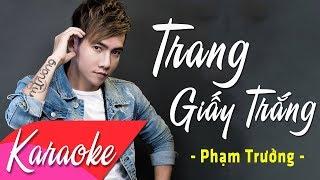 KARAOKE | Trang Giấy Trắng (Remix) - Phạm Trưởng | Beat Chuẩn