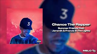 Chance The Rapper - Summer Friends (feat. Jeremih & Francis & The Lights) (432hz)