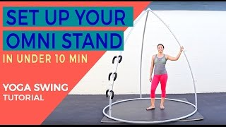 How To Setup Your Yoga Swing Stand (Omni Stand) in Under 10 Minutes