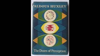 the-doors-of-perception-pt-1-by-aldous-huxley-read-by-a-poetry-channel
