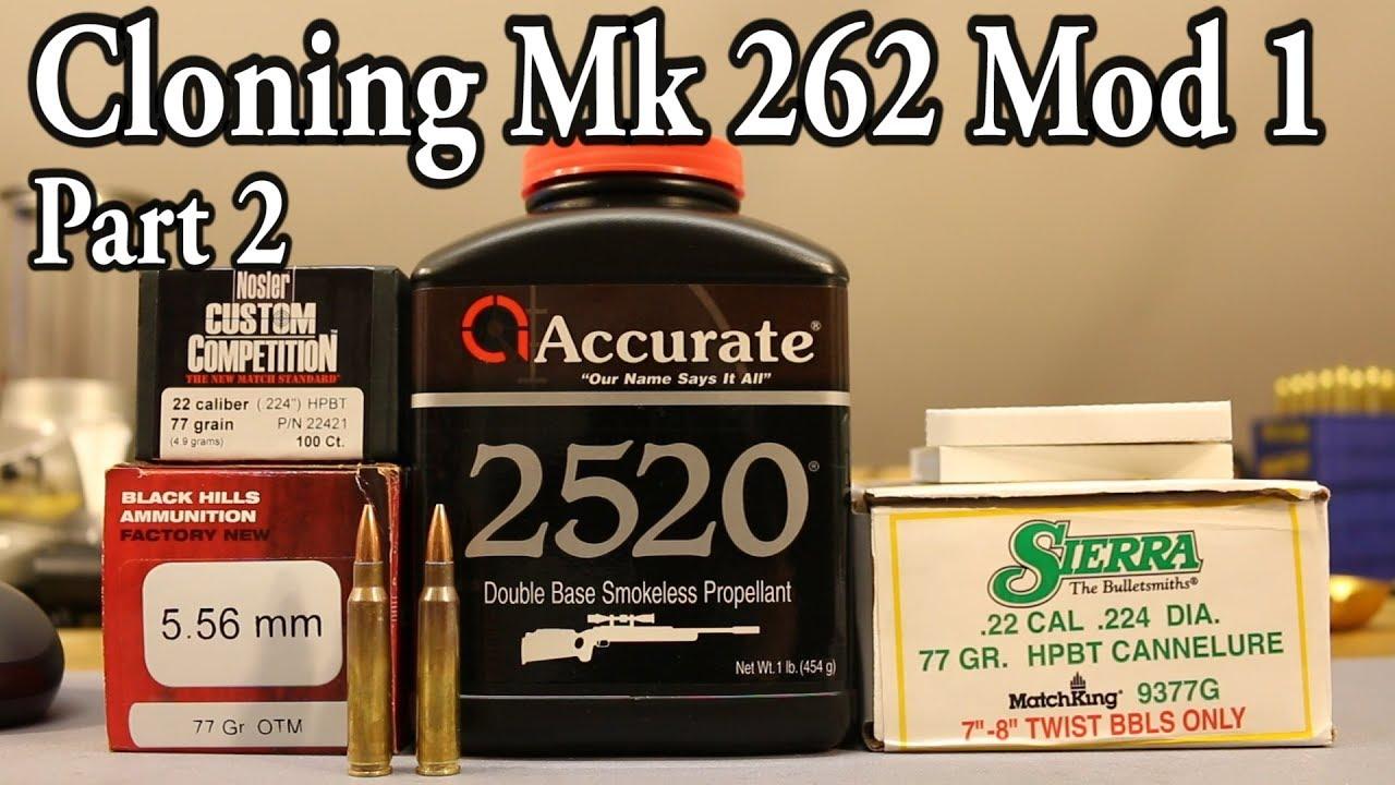 Mk 262 Cloning - pt 2 - Sierra vs Nosler with AA2520