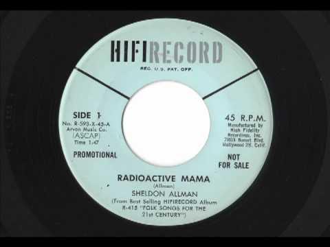Sheldon Allman - Radioactive Mama