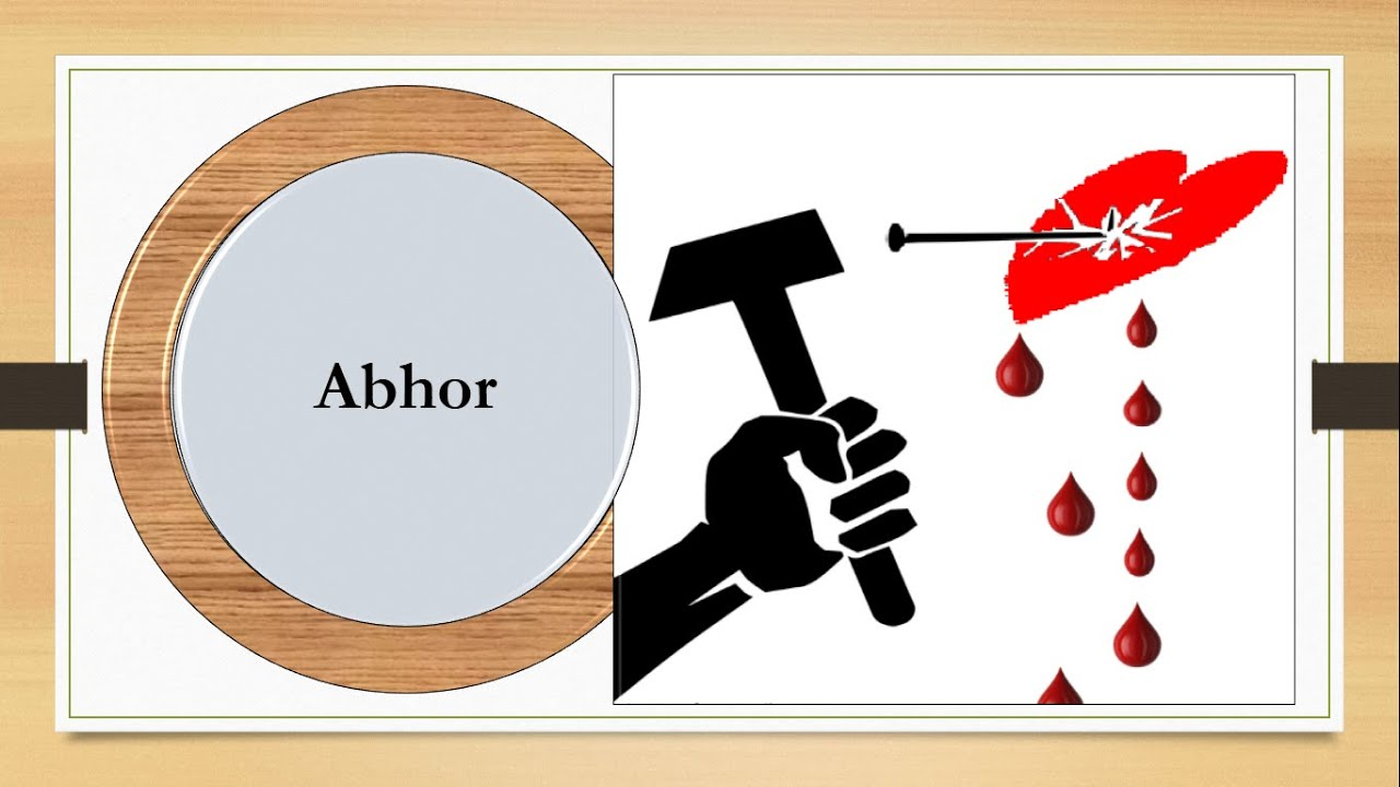 about abhor and examples Abhor definition: the definition of abhor is to really hate something or someone (verb) an example of abhor is an animal right's activists feelings about hunting.