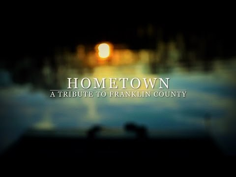 Hometown: A Tribute to Franklin County