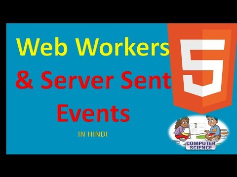 HTML5 27 Web Workers & Server Sent Events IN HINDI