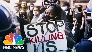 'Nothing Has Changed': Protesters Push For Police Reform Amid Floyd's Death | NBC News