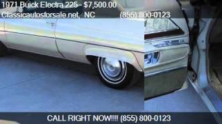 1971 Buick Electra 225  - for sale in RALEIGH, NC 27603 #VNclassics
