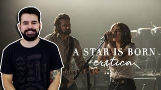 Um Novo Clássico de Hollywood? - Crítica de A Star is Born (Nasce uma Estrela) - Sem Spoilers