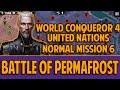 [UN-NORMAL] Let's Play BATTLE OF PERMAFROST World Conqueror 4 GamePlay Walkthroughs