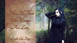 Not All Those Who Wander Are Lost || Outfit Of The Day