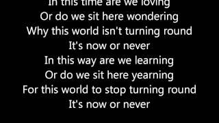 Three Days Grace - Now Or Never [Lyrics]