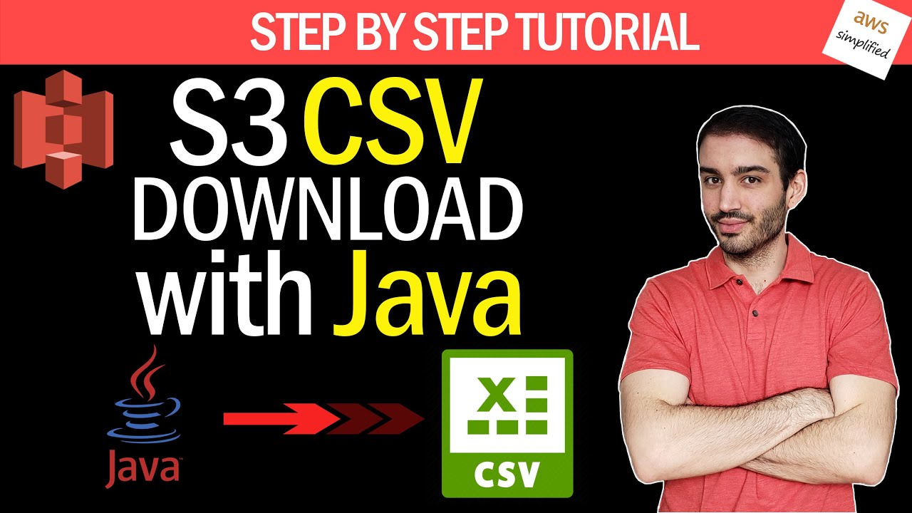 How to Download a CSV File From AWS S3 with Java | Step by Step Turorial