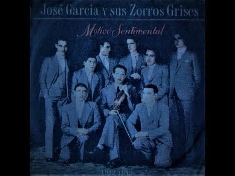 José García y sus Zorros Grises - Tango - (1942 - 1945) - CD Completo