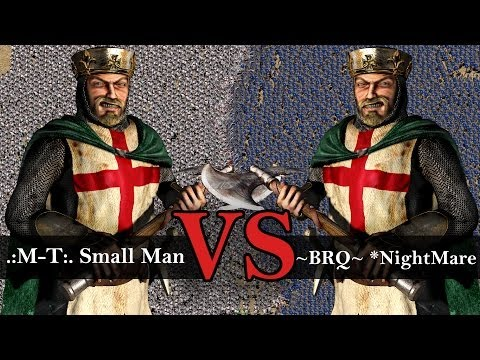 Stronghold Crusader Tournament - ~BRQ~ *NightMare vs :M-T: Small Man  Final Match 1080p