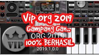 VIP ORG 2019 TANPA ROOT 100% BERHASIL, GAMPANG KOK GAN