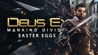 Best Easter Eggs Series - Deus Ex: Mankind Divided // Ep.114
