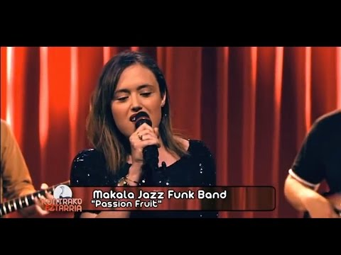 "Makala Jazz Funk Band ""Passion Fruit"" (Live TV Playback)"