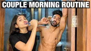 OUR MORNING ROUTINE AS A COUPLE