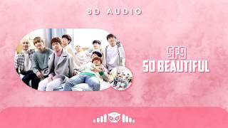 8D | SF9 (에스에프나인) – So Beautiful (너와 함께라면) | USE HEADPHONES …