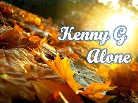 Kenny G - Alone
