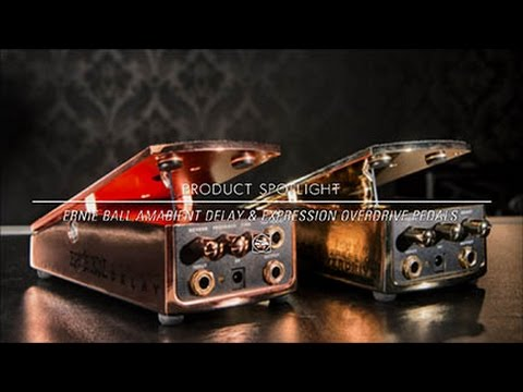 ernie ball ambient delay expression overdrive pedals youtube. Black Bedroom Furniture Sets. Home Design Ideas