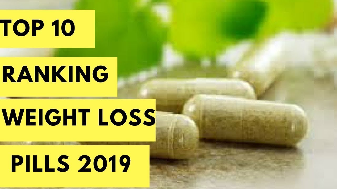 Top 10 Ranking The Best Weight Loss Pills Of 2018 Updated See Real Results