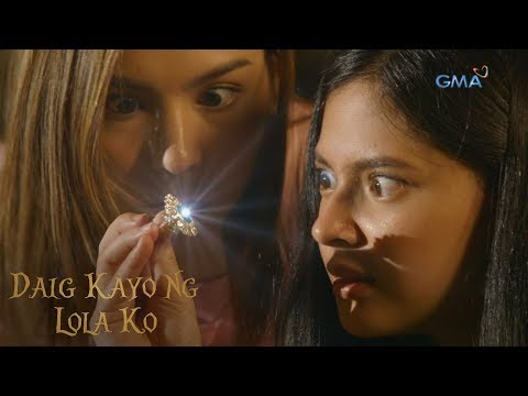 Daig Kayo Ng Lola Ko: Ella and Emma find Diwata's lost ring