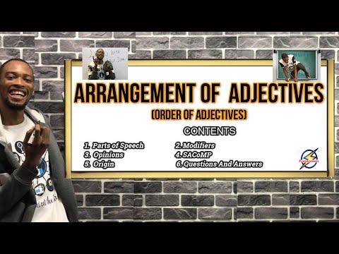 Arrangement of Adjectives | Explanations & Questions