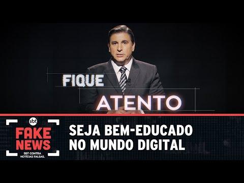 SBT Contra Notícias Falsas: seja bem-educado no mundo digital
