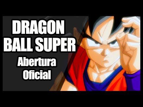 DRAGON BALL SUPER abertura em PORTUGUÊS (Letra oficial Brasil │ Cartoon Network)