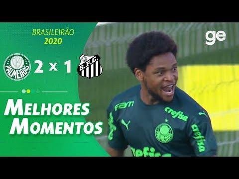 PALMEIRAS 2 X 1 SANTOS | MELHORES MOMENTOS | 5ª RODADA BRASILEIRÃO 2020 | ge.globo