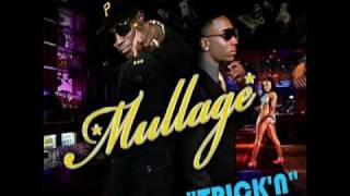 Mullage - It Aint Trickin If You Got It ( with lyrics )