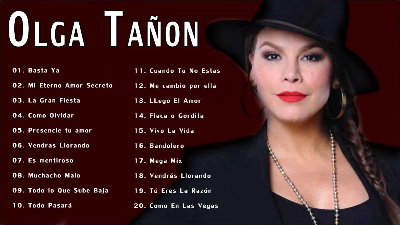 Olga Tanon Sus Grandes Exitos Top 20 Mejores Canciones Youtube