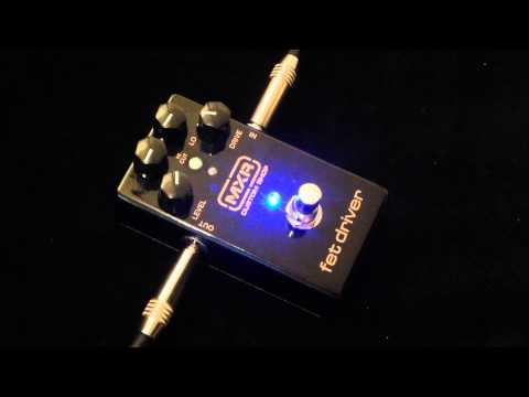 MXR Custom Shop Joe Bonamassa Fet Drive FX Pedal Demo
