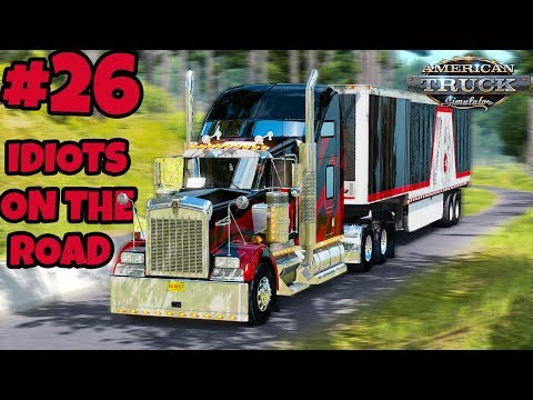 American Truck Simulator Multiplayer: IDIOTS on the Road | Random & Funny Moments | #26