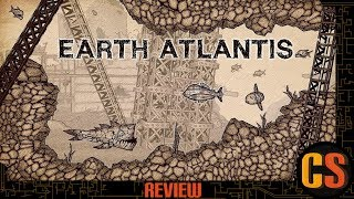 EARTH ATLANTIS - PS4 REVIEW