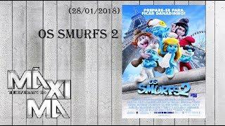 Temperatura Máxima • Os Smurfs 2 (2013) (28/01/2018)
