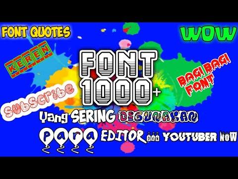 1000++ Nama Font Keren Yang Sering Di Gunakan Para Editor Dan Youtuber  | Font Quotes