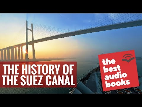 The History of the Suez Canal by Ferdinand de Lesseps - Art & Architecture, Memoirs, Audiobook