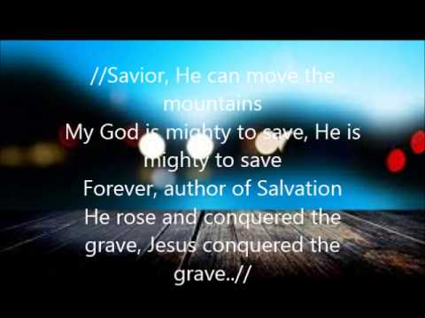 Mighty to save- Hillsong Lyrics