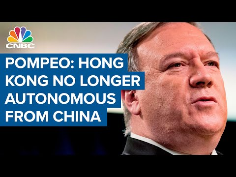 Pompeo Says Hong Kong No Longer Has Autonomy Under China