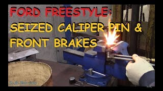 Ford Freestyle: Front Brakes w/ Seized Caliper Pin