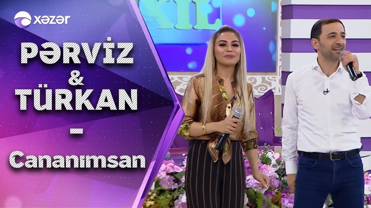 Pərviz Bulbulə Turkan Vəlizadə Cananimsan Youtube