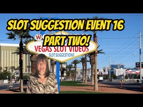 DOUBLE OR NOTHING- SLOT SUGGESTION EVENT 16- part two