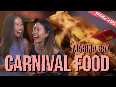 MARINA BAY CARNIVAL FOOD | Eatbook Vlogs | Ep 44