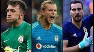 Türkiye nin En İyi 5 Kalecisi 2018 2019