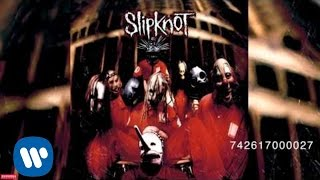 Slipknot - 742617000027 (Audio)