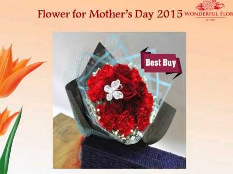 Best Gifts & Flowers For Mother's Day Singapore 2015